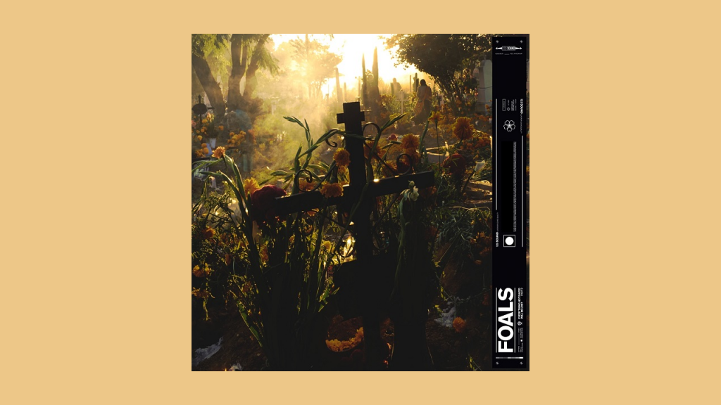 Foals – Everything Not Saved Will Be Lost Pt. 2